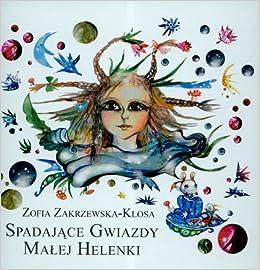 Spadajace gwiazdy malej Helenki: 9783940662019: Amazon.com: Books