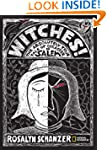 Witches: The Absolutely True Tale of...