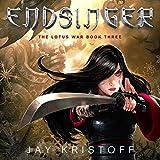 Endsinger: The Lotus War, Book Three