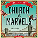 Church of Marvels: A Novel | Leslie Parry