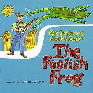 The Foolish Frog Audiobook