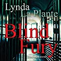 Blind Fury Audiobook by Lynda La Plante Narrated by Kim Hicks