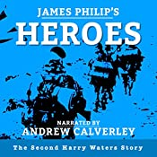 Heroes: The Harry Waters Series, Book 2 | James Philip