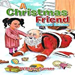A Christmas Friend | William Turner