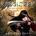 Endsinger: The Lotus War, Book Three (       UNABRIDGED) by Jay Kristoff Narrated by Jennifer Ikeda
