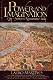Power and Imagination: City-States in Renaissance Italy (0394743849) by Martines, Lauro