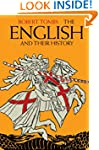 The English and their History: The Fi...