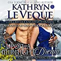Upon a Midnight Dream Audiobook by Kathryn Le Veque Narrated by Sean Patrick Hopkins