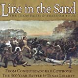 img - for Line in the Sand: The Texas Faith & Freedom Tour (MP3) book / textbook / text book