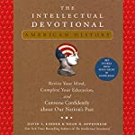 The Intellectual Devotional: American History | David S. Kidder,Noah D. Oppenheim