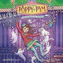 Poppy Pym und der Spuk in der Schulaula (Poppy Pym 2) Hörbuch von Laura Wood Gesprochen von: Nana Spier