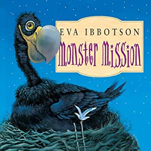 Monster Mission | [Eva Ibbotson]