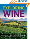 Exploring Wine: Completely Revised 3r...