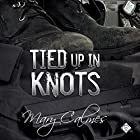Tied up in Knots: Marshals, Book 3 Hörbuch von Mary Calmes Gesprochen von: Tristan James