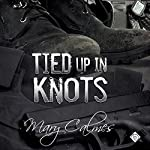 Tied up in Knots: Marshals, Book 3 | Mary Calmes