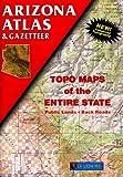 Arizona Atlas & Gazetteer (0899332668) by DeLorme