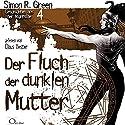 Der Fluch der dunklen Mutter (Geschichten aus der Nightside 4) Hörbuch von Simon R. Green Gesprochen von: Claus Vester