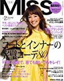 MISS (ミス) 2009年 02月号 [雑誌]