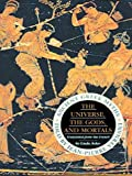 The Universe, the Gods and Mortals: Ancient Greek Myths (1861973993) by Vernant, Jean-Pierre