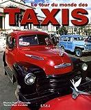 echange, troc Marc Irondelle - Le tour du monde des taxis