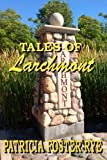 Tales of Larchmont (Volume 1)