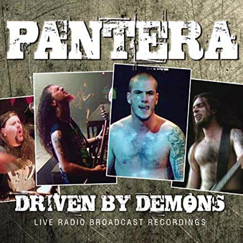 Driven By Demons by Pantera