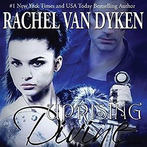 Divine Uprising Audiobook