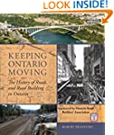 Keeping Ontario Moving: The History o...
