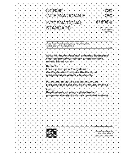 Iec 61508-2 Ed. 1.0 B:2000, Functional Safety Of Electrical/Electronic/Programmable Electronic Safety-Related Systems - Part 2: Requirements For ... Electronic Safety-Related Systems