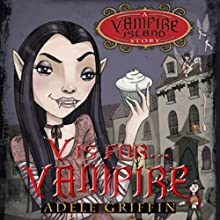 V Is for Vampire: A Vampire Island Story (       UNABRIDGED) by Adele Griffin Narrated by Cassandra Morris
