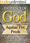 Existence Of God: Aquinas' Five Proofs