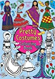 Pretty Costumes Colouring Book (Buster Books) Nellie Ryan