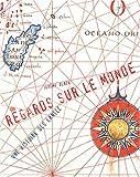 echange, troc Jeremy Black - Regards sur le monde : Une histoire des cartes