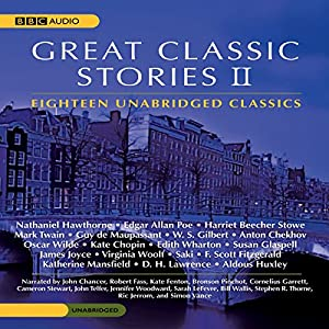 Great Classic Stories II | [Edgar Allan Poe, James Joyce, Mark Twain, Kate Chopin, Virginia Woolf, Aldous Huxley, F. Scott Fitzgerald, Oscar Wilde]