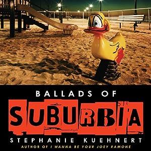 Ballads of Suburbia Audiobook