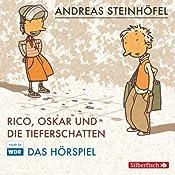 Rico, Oskar und die Tieferschatten (Rico & Oskar 1) | Andreas Steinhöfel