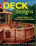Deck Designs: Plus Pergolas, Railings, Planters, Benches