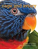 img - for The Handbook of Cage and Aviary Birds by Matyhew M. Vriends (2014-12-31) book / textbook / text book