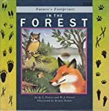 In the Forest (Nature's Footprints) (0671688308) by Pearce, Q. L.