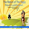 The Return of the Hippy Audiobook by David Luddington Narrated by Kevin R. Tracy