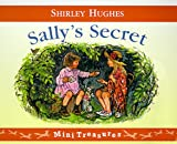 Sally's Secret (Mini Treasure) Shirley Hughes