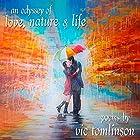 An Odyssey of Love, Nature & Life Hörbuch von Vic Tomlinson Gesprochen von: Stephanie Milosevich