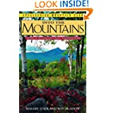 Into the Mountains: Stories of New England's Most Celebrated Peaks