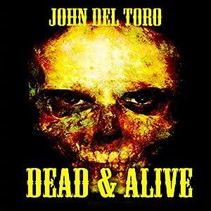 Dead & Alive Audiobook