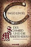 Image de Der Schmied und die Marketenderin: Historischer Roman