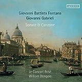 Fontana/Gabrieli: Sonate & Canzone