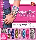Safety Pin Bracelets: Turn Ordinary Safety Pins into Extraordinary Bracelets (Klutz)