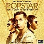 Popstar: Never Stop Never Stopping [E...