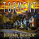 TORMENT: A Novel of Dark Horror (       UNABRIDGED) by Jeremy Bishop Narrated by R. C. Bray