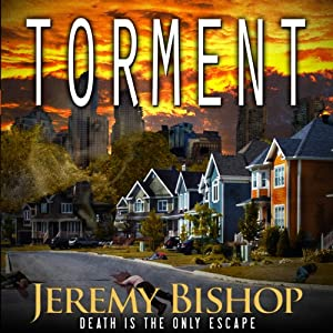 TORMENT: A Novel of Dark Horror | [Jeremy Bishop]